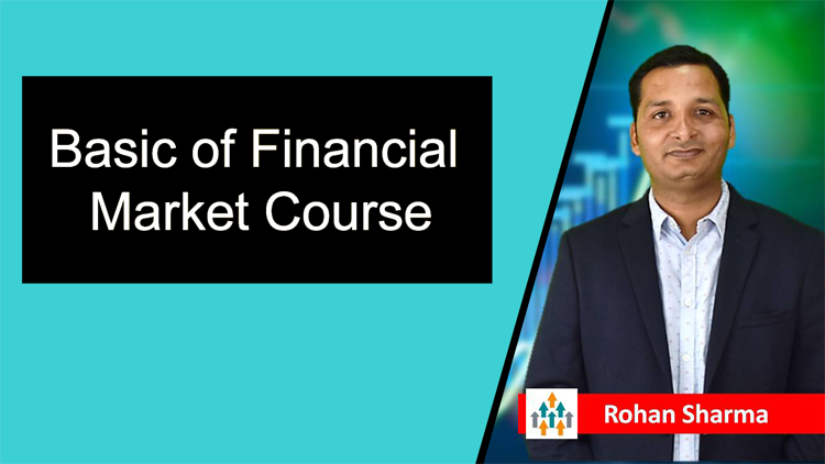 Basics of Financial Markets (Finance For Non Finance)
