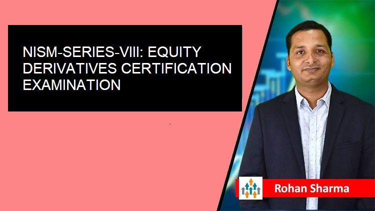 NISM-Series-VIII: Equity Derivatives Certification Examination